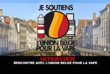 INTERVIEW: Meeting with the Belgian Union for the Vape