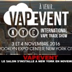 VAPEVENT : Le salon s'installe à New York en Novembre !