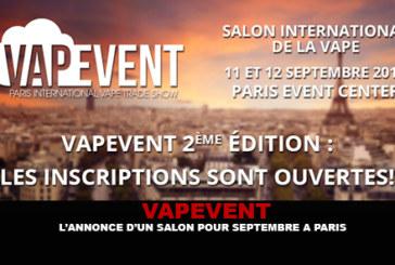 VAPEVENT : L'annonce d'un salon pour Septembre à Paris.