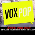 ARTE VOX POP: тизер шоу на электронной сигарете