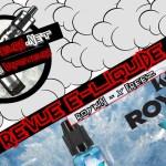 Revue E-Liquide #224 -X FREEZ – ROYKIN (FR)
