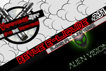 E-Liquid Review #231 - ALIEN VISIONS - FLAVOR 39 (USA)