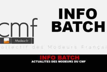 INFO BATCH : Actualités des modeurs du CMF.