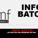 INFO BATCH: CMF Moderators News.