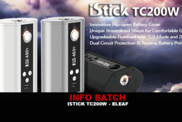 INFO BATCH : Istick TC 200w (Eleaf)