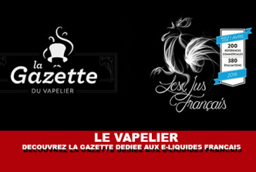 THE VAPELIER: Scopri la 100% Gazette dedicata agli e-liquid francesi.