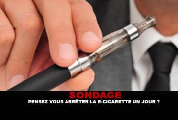 SONDAGE : Pensez vous arrêter la e-cigarette un jour ?