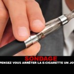SURVEY: Do you stop e-cigarette one day?