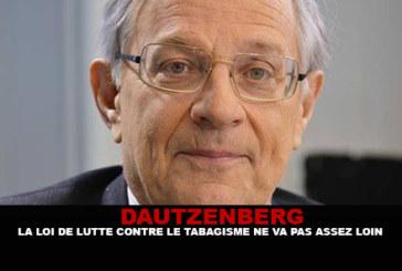 DAUTZENBERG: La legge antifumo non è abbastanza ampia.