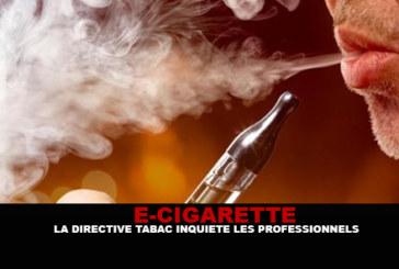 E-CIGARETTE: Tobacco directive worries professionals