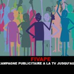 FIVAPE: An advertising campaign on TV until 19 May.