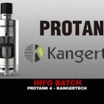 BATCH INFO: Protank 4 (Kangertech)