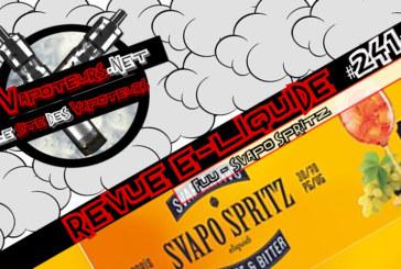 Revue E-Liquide #241 – FUU – SVAPO SPRITZ (FR)