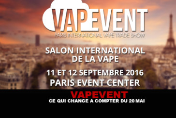VAPEVENT: What changes from the May 20.