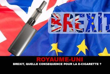 ROYAUME-UNI : Brexit, quelle conséquence pour l'e-cigarette ?