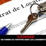 CANADA : Le droit de fumer ou vapoter dans les logements locatifs