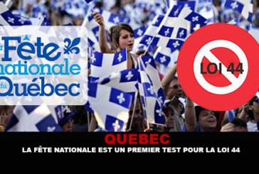 QUEBEC: יום לאומי הוא מבחן ראשון לחוק 44.