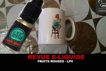 REVUE : FRUITS ROUGES PAR LE PETIT VAPOTEUR