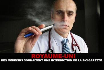 ROYAUME UNI : Des médécins souhaitent une interdiction de la e-cigarette.