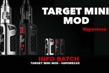 INFO BATCH : Target Mini Mod (Vaporesso)