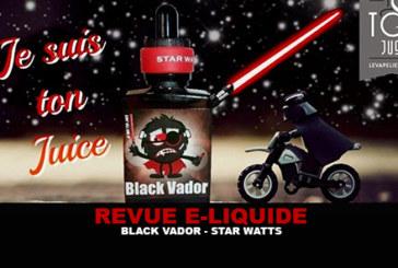 REVUE : BLACK VADOR (GAMME STAR WATTS) PAR EVAPS