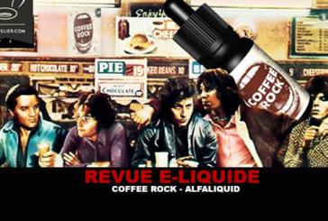 REVUE : COFFEE ROCK (GAMME DARK STORY) PAR ALFALIQUID