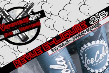 Обзор E-Liquid #245 - ICE COLA - STEEP VAPORS (США)