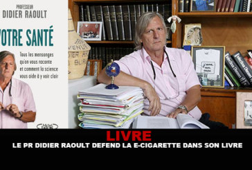 BOOK: Professor Didier Raoult defends the e-cigarette in his latest book