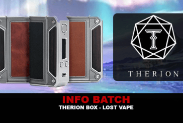 INFO BATCH : Box Therion Dna75 (Lost Vape)