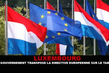 לוקסמבורג: הממשלה מעבירה את ההוראה של האיחוד האירופי לטבק.