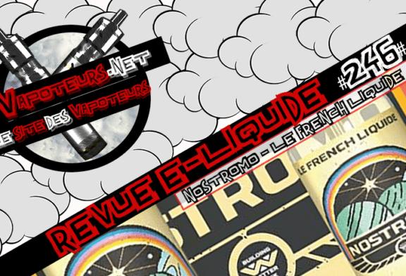 E-Liquid Review #246 - ЖИДКОСТЬ FRENCH - NOSTROMO (FR)