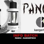 INFO BATCH : PANGU (Kangertech)