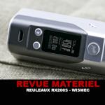 REVUE : REULEAUX RX200S PAR WISMEC