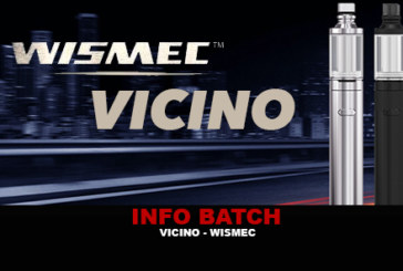 INFO BATCH : Wismec Vicino