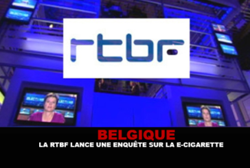 BELGIUM: The RTBF launches an investigation on the e-cigarette.