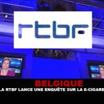 BELGIO: La RTBF avvia un'indagine sulla sigaretta elettronica.