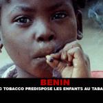 BENIN: L'industria del tabacco predispone i bambini al fumo.