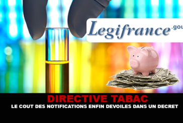 DIRECTIVE TABAC : Le coûts des notifications enfin dévoilés dans un décret.