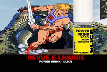 REVUE : POWER DRINK PAR D'LICE