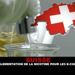 SUISSE : Pas de réglementation de la nicotine pour la e-cigarette avant 2018.