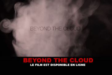 BEYOND THE CLOUD : Le film est disponible en ligne !