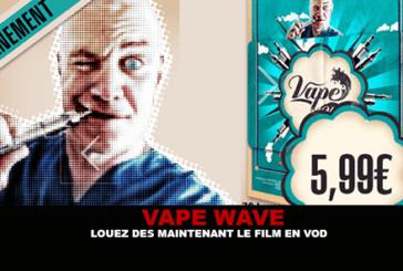 VAPE גל: שכור עכשיו את הסרט ב VOD.