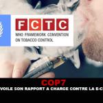 COP 7: ВОЗ представляет свой отчет против электронной сигареты с зарядом.