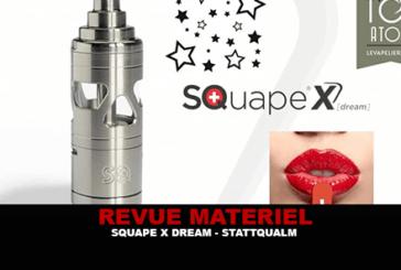 REVUE : SQUAPE X (DREAM) PAR STATTQUALM