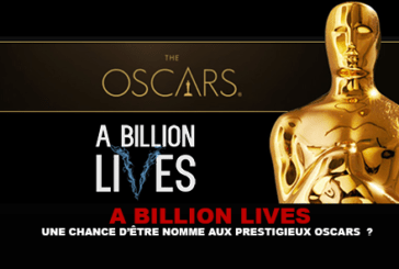 A BILLION LIVES: A chance to be named to the prestigious Oscars?