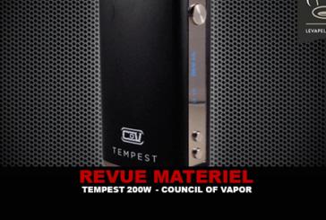 REVUE : TEMPEST 200W PAR COUNCIL OF VAPOR