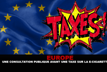 EUROPE: A public consultation before a tax on the e-cigarette.