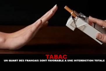 TABAC : Un quart des Français sont favorable à une interdiction totale