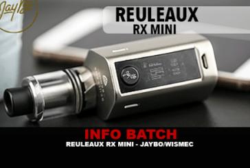 INFO BATCH : Reuleaux RX mini (Wismec)