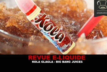 REVIEW: KOLA GLAGLA (BIG BANG JUICES RANGE) BY KAPALINA